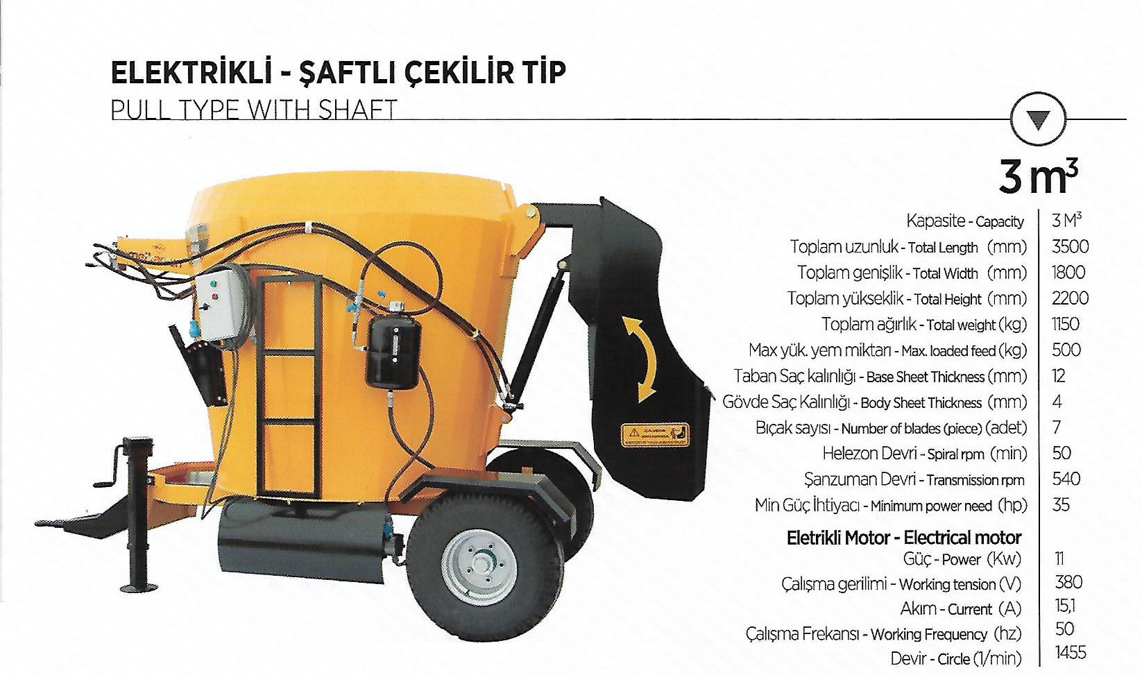 Elektrikli - Şaftlı Çekilir Tip (Pull Type With Shaft) 3m³